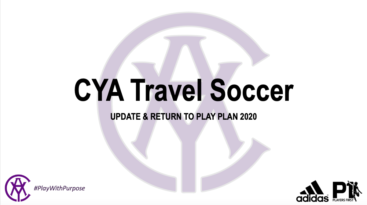 CYA Soccer Update & Return to Play PLan